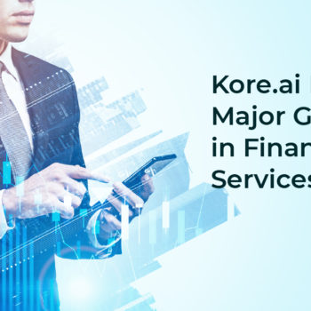 Conversational AI and digital UX Platform and virtual assistant solutions for financial services industry